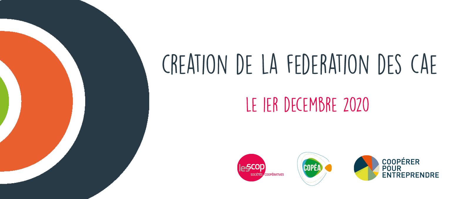 Création de la fédération des CAE le 1er décembre